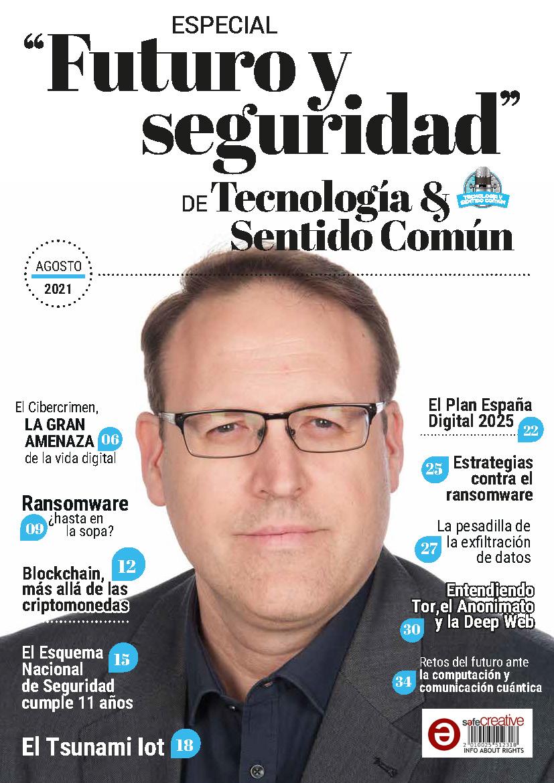 Edición Especial Sexta Temporada de Tecnología y Sentido Común - Futuro y Seguridad con Manuel Serrat - Business&Co.