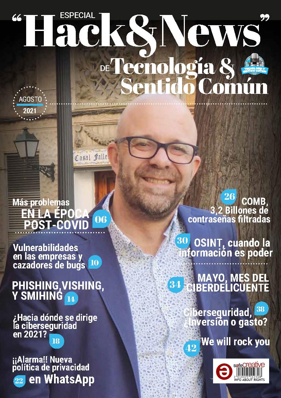 Edición Especial Sexta Temporada de Tecnología y Sentido Común - Hack & News con Alberto Rodríguez - Business&Co.