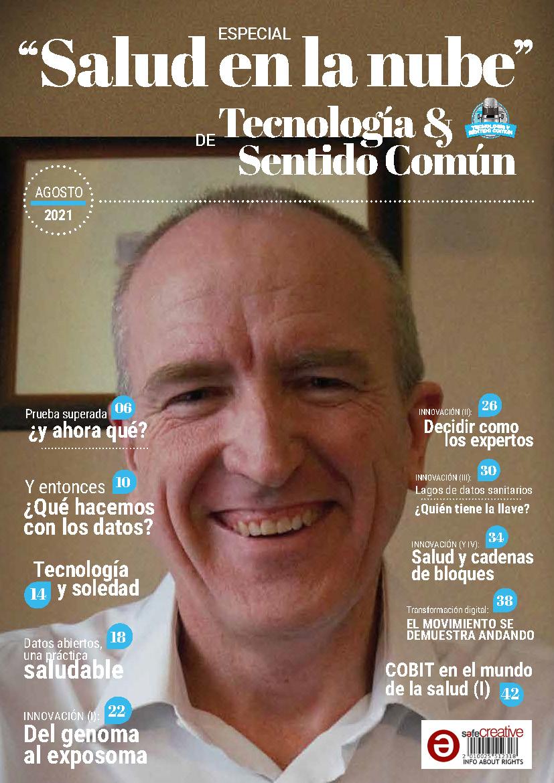 Edición Especial Sexta Temporada de Tecnología y Sentido Común - Salud en la Nube con Juan Carlos Muria Tarazón - Business&Co.